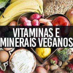 Vitaminas e Minerais Veganos